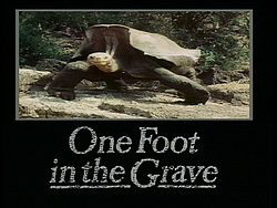 Title card - One foot in the grave