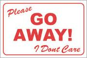 Go Away sign