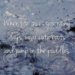 Jump in puddles
